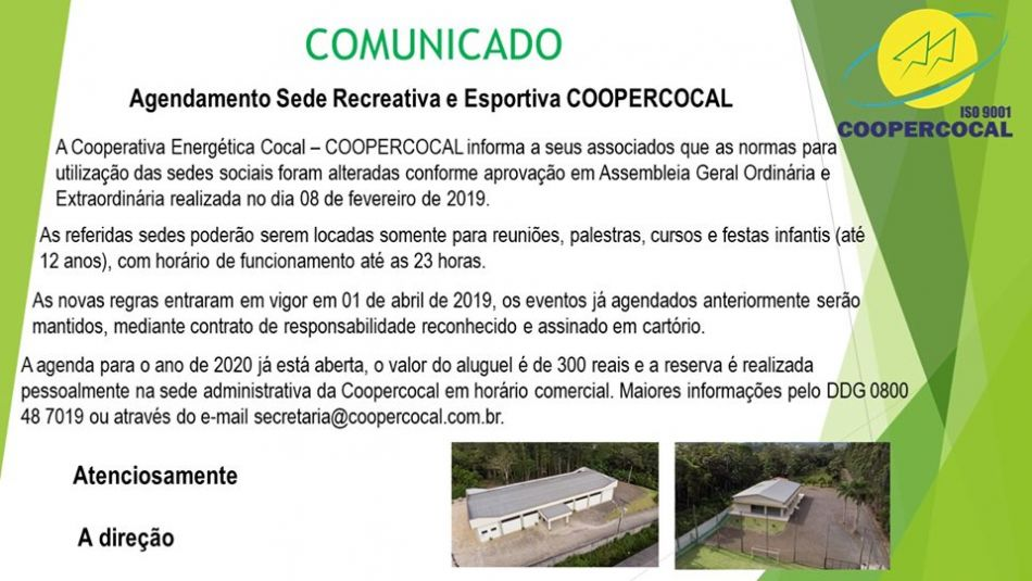 COMUNICADO - AGENDAMENTO SEDE RECREATIVA E ESPORTIVA - Coopercocal - Cooperativa Elétrica de Cocal do Sul