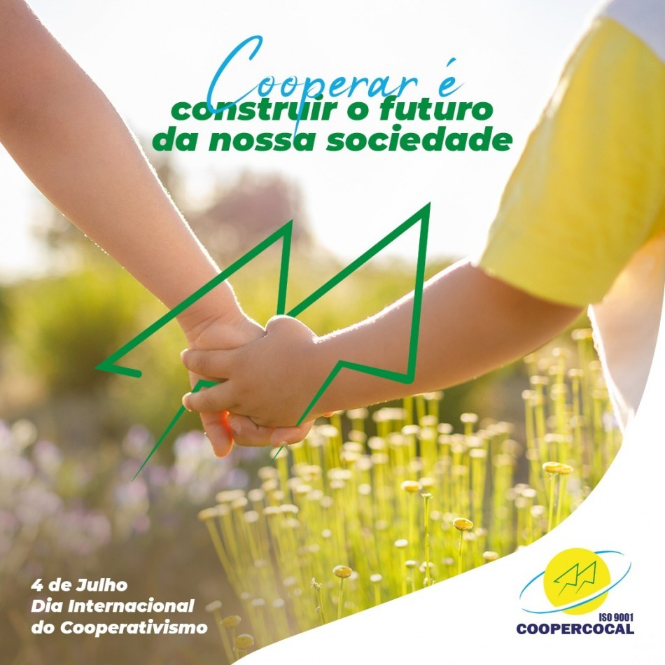 DIA INTERNACIONAL DO COOPERATIVISMO / Coopercocal